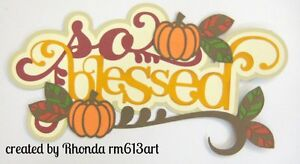 Fall So Blessed paper piecing title premade scrapbook page Rhonda rm613art