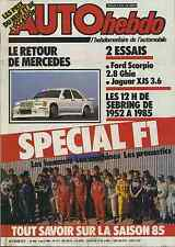 AUTO HEBDO n°465 du 4 Avril 1985 12h SEBRING MERCEDES 190 2.3 PRODUCTION