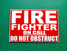 FIREFIGHTER ON CALL Do Not Obstruct Dashcard Univisor Fire  Engine Dash Card