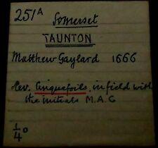 S642: 1666 Trade Token: Matthew Gaylard, Taunton. Somerset 25A.  Old Collection