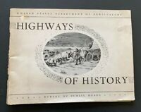 United States Department of Agriculture Highways of History