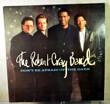 The Robert Cray Band - Don't Be Afraid Of The Dark- 1988-Vinyl LP First Pressing