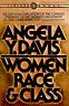 Women Race and Class by Angela Y Davis