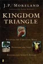 2007 Kingdom Triangle by J.P. Moreland Recovering The Christian Mind  S2A