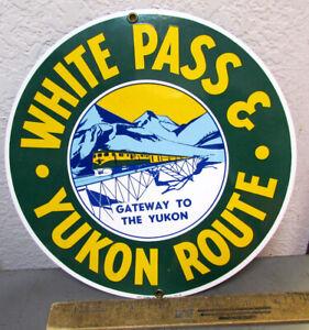 White Pass & Yukon Route Alaska Railroad Ande Rooney Porcelain Enameled Sign