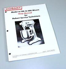 Hobart A120 A200 Mixer Shop Manual Technical Service Repair Book