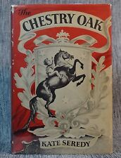 Chestry Oak SIGNED by Kate Seredy First Edition Viking Hardback in Jacket 1948