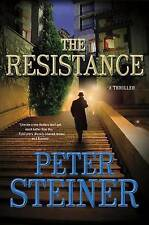 NEW The Resistance: A Thriller (A Louis Morgon Thriller) by Peter Steiner