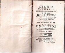De Buffon - Storia naturale, generale e particolare - Tomo XIX