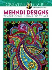 Creative Haven Mehndi Designs Traditional Henna Body Art Coloring Book