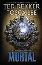 The Books of Mortals: Mortal 2 by Tosca Lee and Ted Dekker  Hardcover thriller