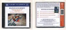 Cd THE BEATLES GO BAROQUE - NUOVO sigillato 2000 Peter Breiner Light classics