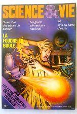 Science et vie n°770 du 11/1981; On a isolé des gènes du cancer/ Foudre Boule