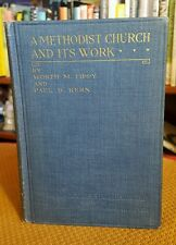 A Methodist Church and it's Work by Worth Tippy and Paul Kern 1919 Hardcover VTG