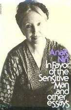In Favor of the Sensitive Man and Other Essays by Anaïs Nin (1976, Paperback)