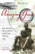 Very Good, Amazing Grace: John Newton, Slavery and the World's Most Enduring Son