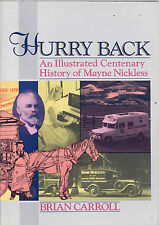 HURRY  BACK : AN ILLUSTRATED HISTORY OF MAYNE NICKLESS - CARROLL trucks  ey