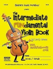 The Intermediate FUNdamental Violin Book by Larry Newman (2011, Paperback)