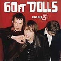 The Big 3 by 60 Ft. Dolls (CD, Jan-1997, Geffen)