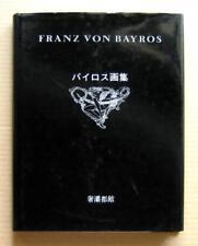 FRANZ VON BAYROS Works,  vol.1 / 1979