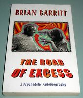 1998 BRIAN BARRITT PSYCHEDELIC ROAD OF EXCESS TIMOTHY LEARY LSD HASHISH OPIUM