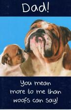 Dad You Mean More To Me Happy Father's Day Card Humour Greeting Cards
