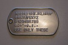 DOG TAGS, 12 EA $1.25ea TAG, WITH EMBOSSING ALL TAGS MUST BE SAME INFO AND STYLE