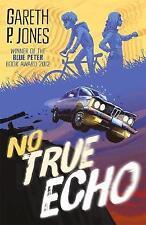 No True Echo, Jones, Gareth P., New Book