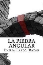 La Piedra Angular (Spanish Edition) by Emilia Bazan (2017, Paperback)
