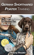 Rhodes Antony-German Shorthaired Pointer Tra (Us Import) Book New