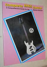 Complete Bass Guitar: a Comprehensive Guide for The Modern Bassist by Jared Walk