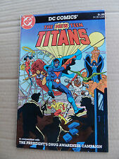 The New Teen Titans . Presidents Drug Awareness Campaign - DC 1983 - FN / VF