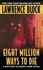 Matthew Scudder: Eight Million Ways to Die 5 by Lawrence Block (2002,...