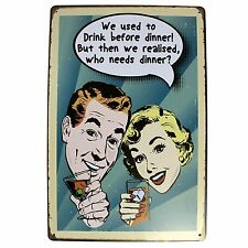 WE USED TO DRINK BEFORE DINNER Vintage Retro Tin Metal Kitchen Bar Shed Sign UK