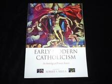 Early Modern Catholicism an Anthology of Primary Sources Robert Miola Catholics