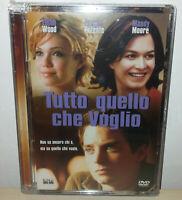 TUTTO QUELLO CHE VOGLIO - WOOD - MOORE - ITA - ENG - DVD