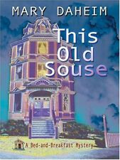 This Old Souse: A Bed-and-Breakfast Mystery