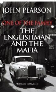One of the Family: The Englishman and the Mafia by Pearson, John Paperback Book