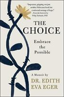 The Choice : Embrace the Possible by Edith Eva Eger [PDF]