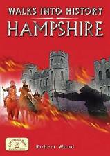 Walks into History Hampshire (Historic Walks) by Robert Wood Paperback Book The
