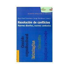 Resolución de Conflictos : Nuevos Diseños, Nuevos Contextos (2001, Paperback)