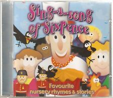 SING A SONG OF SIXPENCE CD - FAVOURITE NURSERY RHYMES & STORIES