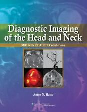 Diagnostic Imaging of the Head and Neck: MRI with CT & PET Correlations by Hasso