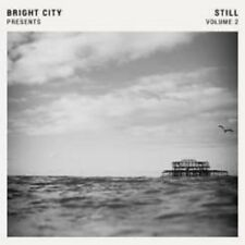 Bright City Presents - Still , Volume 2 - New Vinyl LP - Pre Order 13th April