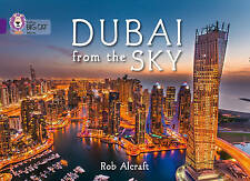 Dubai from the Sky: Band 08/Purple by Rob Alcraft (Paperback, 2015)