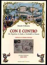 Edoardo P. Ohnmeiss - Con e Contro - Da Napoleone in Italia a Garibaldi in Franc