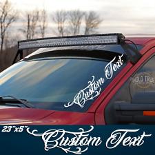 Custom Text Decal Windshield Banner Vinyl Truck Diesel F250 Sticker -20 COLORS-