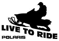 Live To Ride Polaris Decal - 2 for the Price of 1 - Snowmobile, Man Cave, Gift