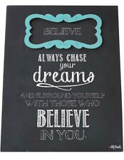Believe Sign Plaque Always Chase Your Dreams Believe In You