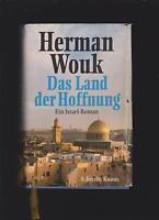 Das Land der Hoffnung. Ein Israel- Roman - Herman Wouk